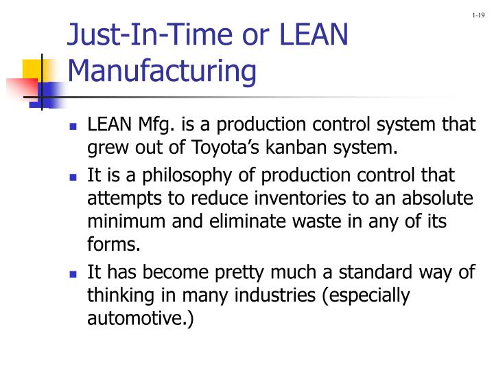 Just-In-Time or LEAN Manufacturing