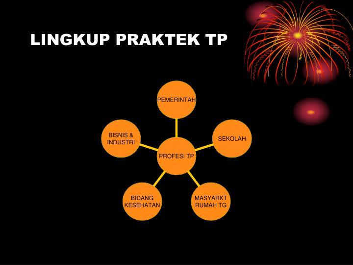 LINGKUP PRAKTEK TP