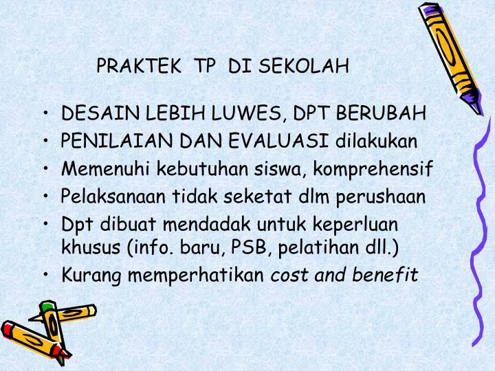 PRAKTEK  TP  DI SEKOLAH