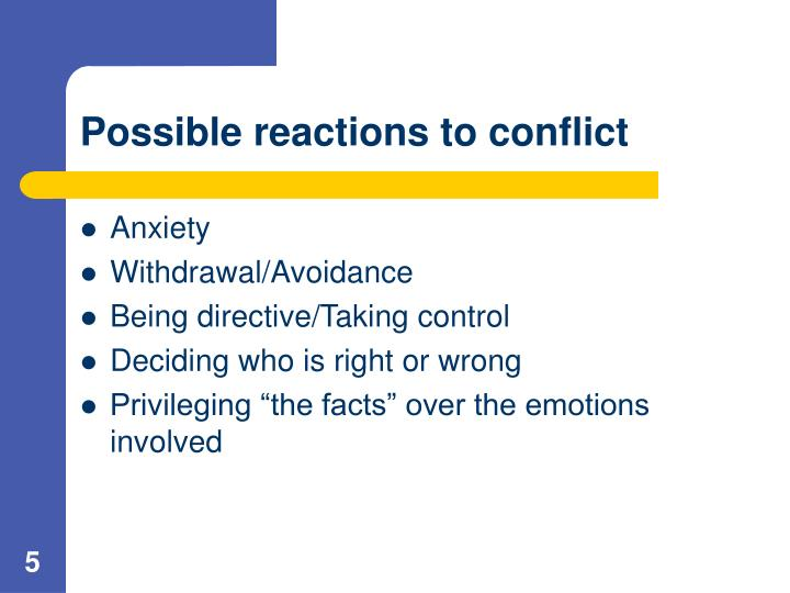 Possible reactions to conflict