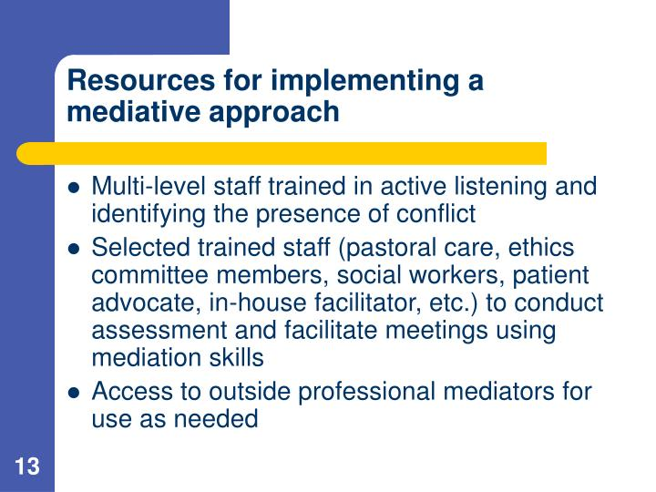 Resources for implementing a mediative approach