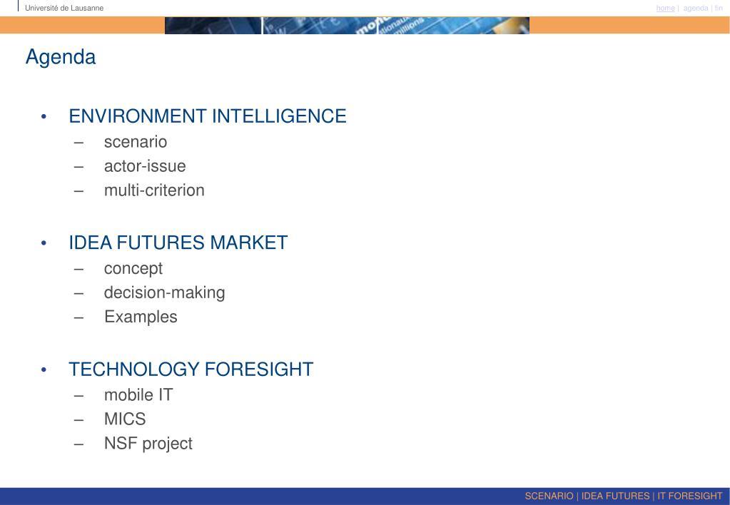 SCENARIO | IDEA FUTURES | IT FORESIGHT