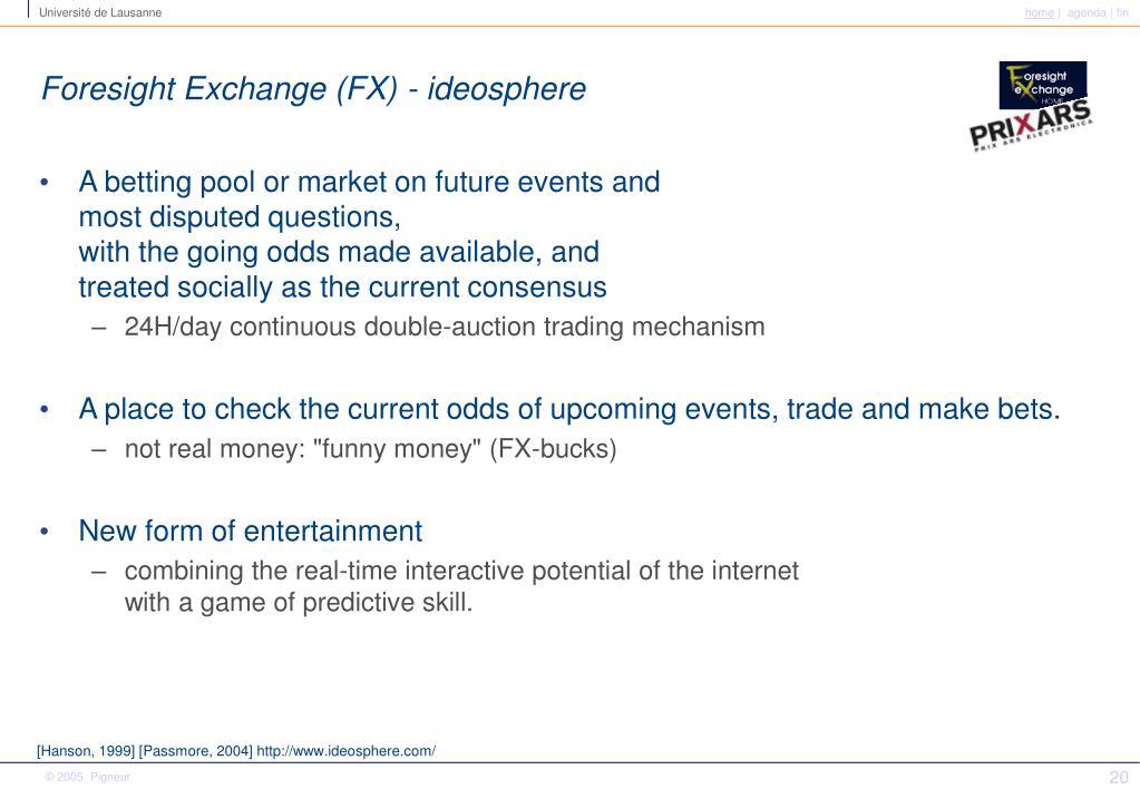 Foresight Exchange (FX) - ideosphere