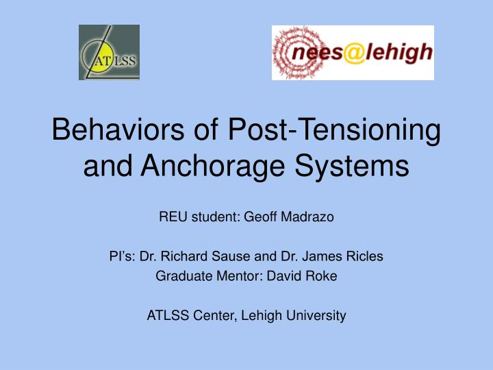 behaviors of post tensioning and anchorage systems n.