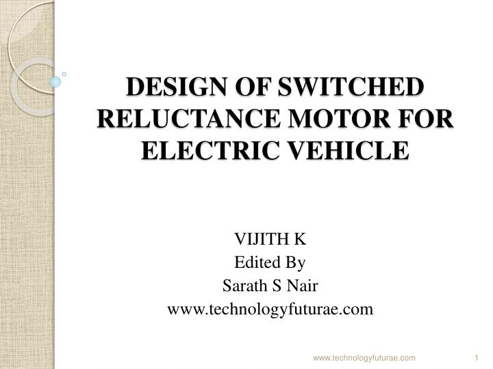 design of switched reluctance motor for electric vehicle n.
