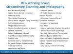 rlg working group streamlining scanning and photography