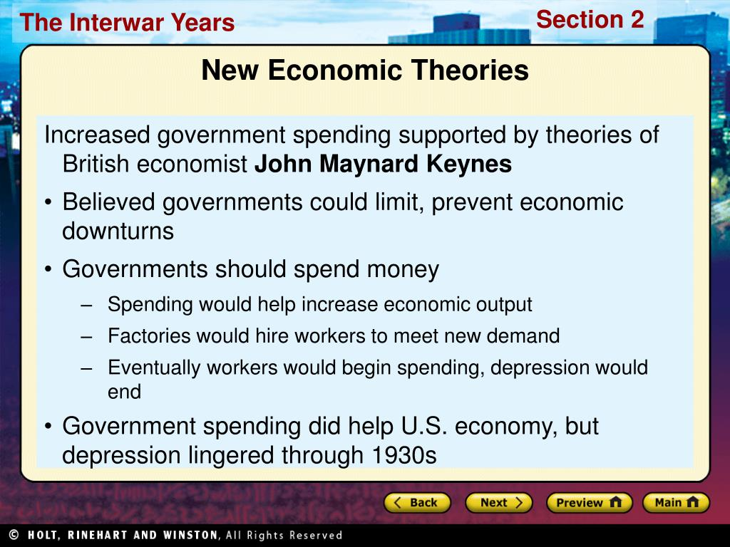 Increased government spending supported by theories of British economist