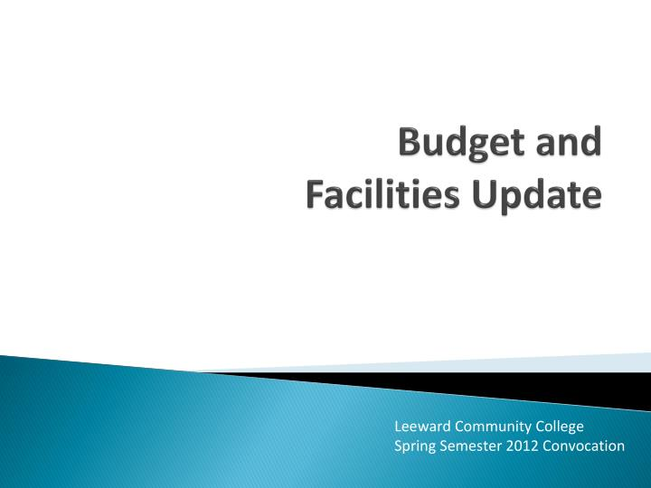 budget and facilities update n.
