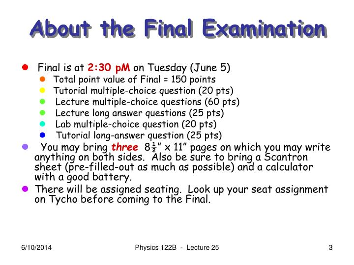 About the final examination