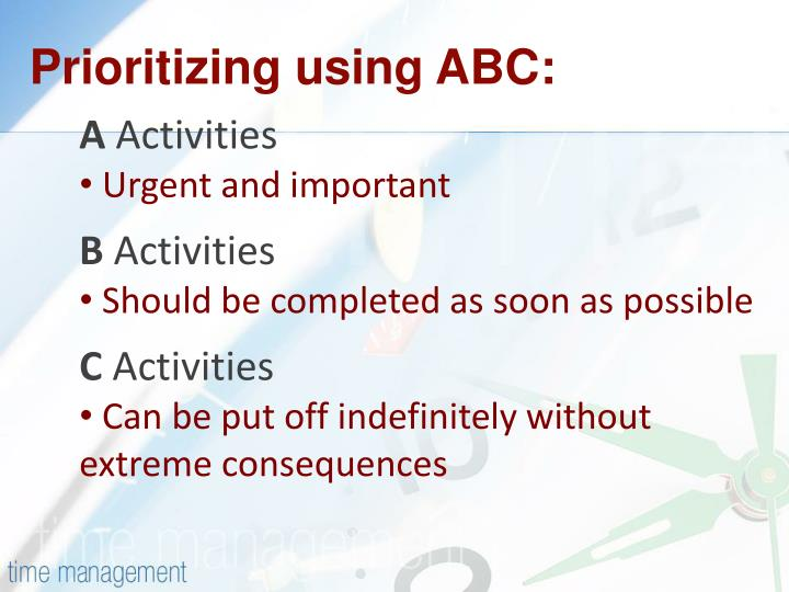 Prioritizing using ABC: