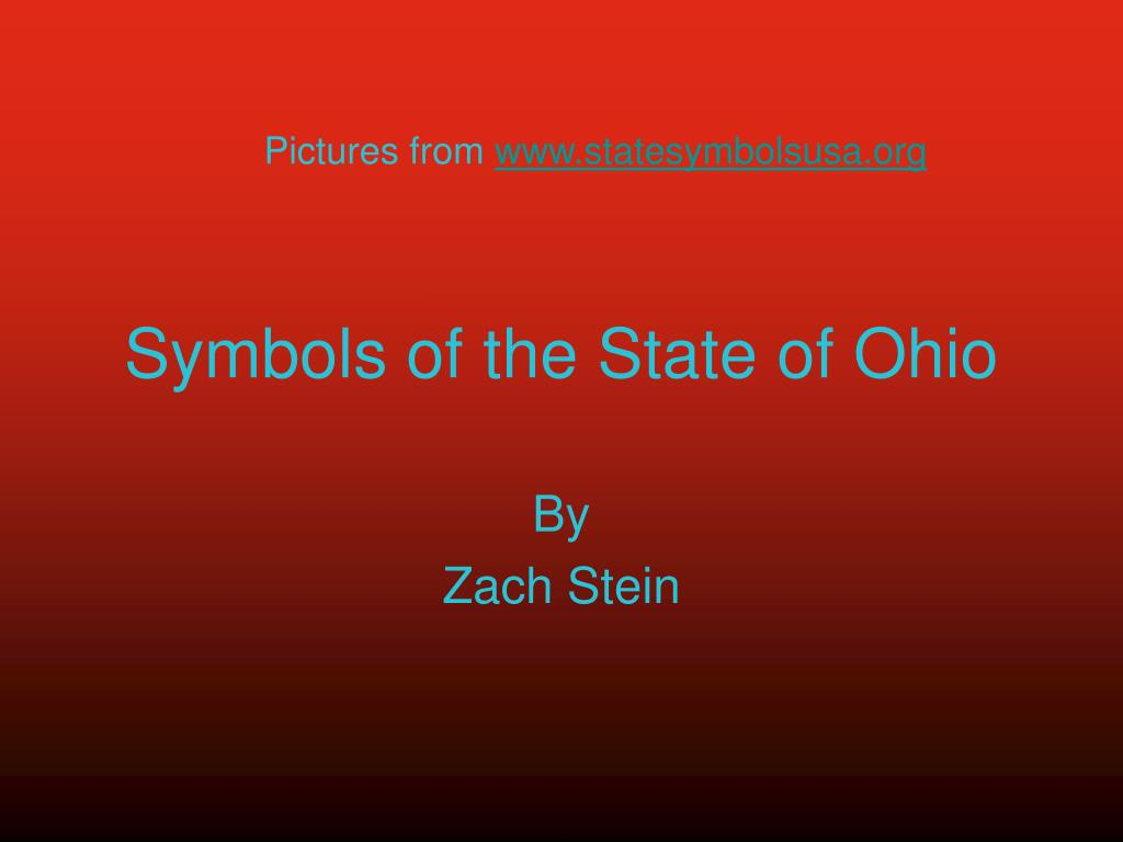 Ppt Symbols Of The State Of Ohio Powerpoint Presentation Id1472335