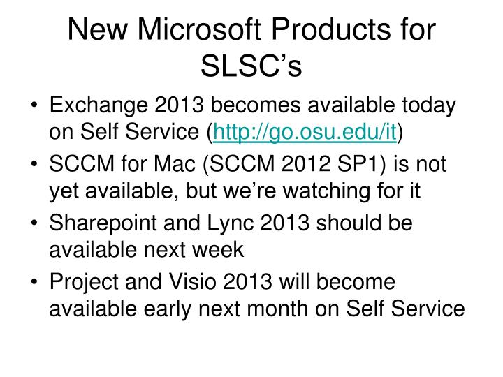 New Microsoft Products for SLSC's
