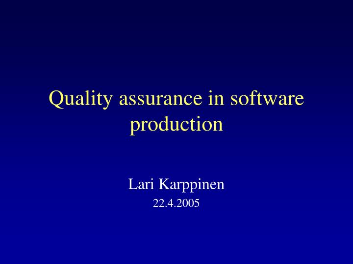 quality assurance in software production n.
