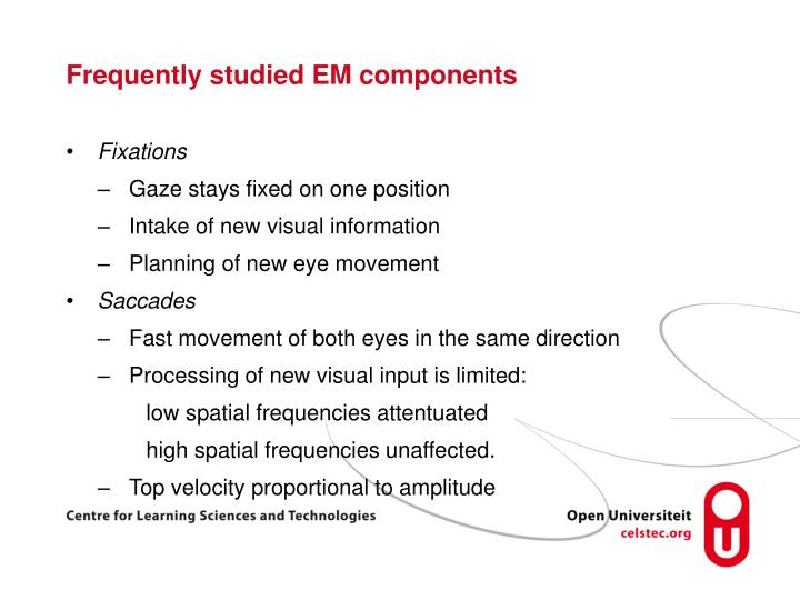 Frequently studied em components