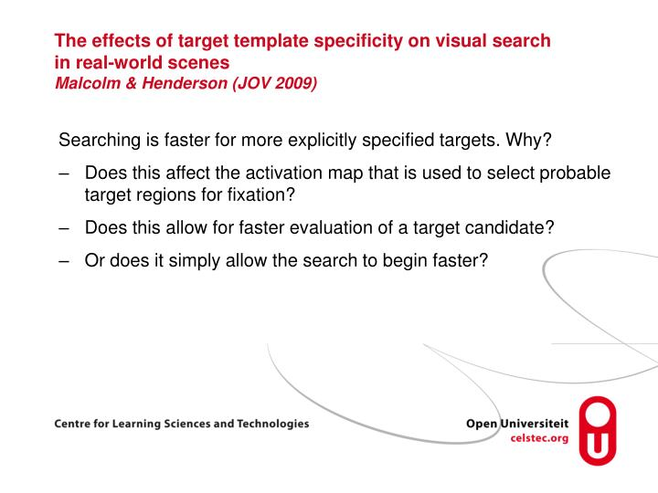 The effects of target template specificity on visual search in real-world scenes