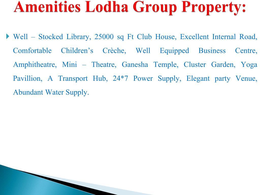 Amenities Lodha Group Property: