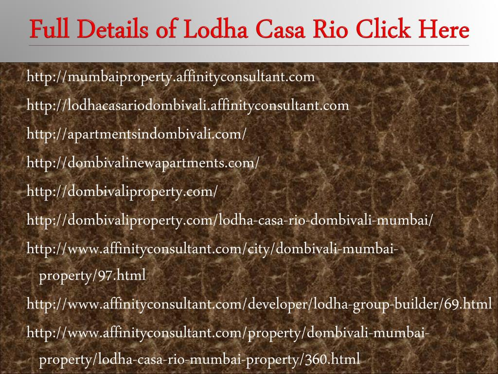 Full Details of Lodha Casa Rio Click Here