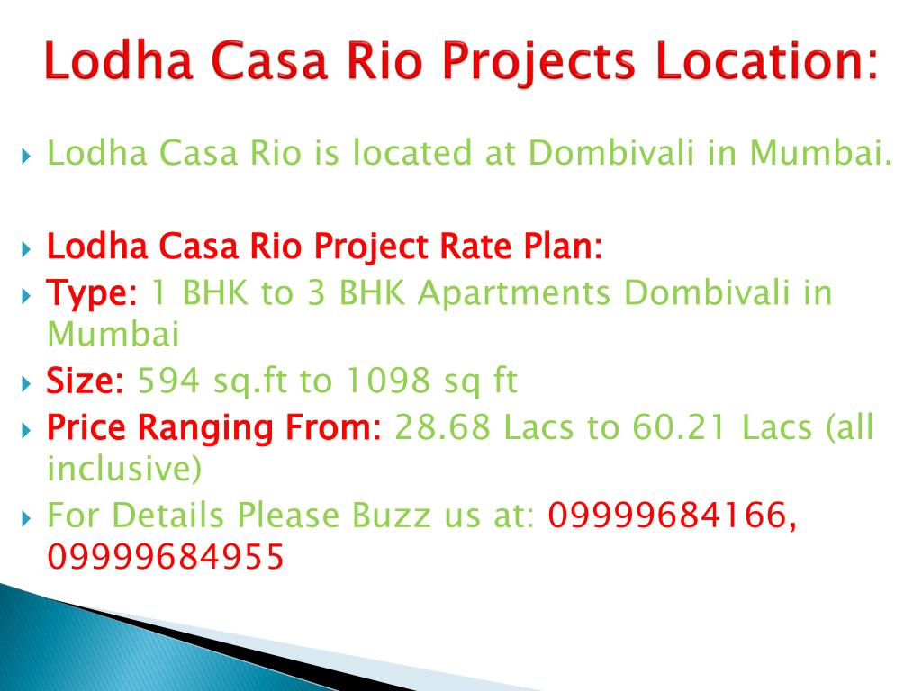 Lodha Casa Rio Projects Location: