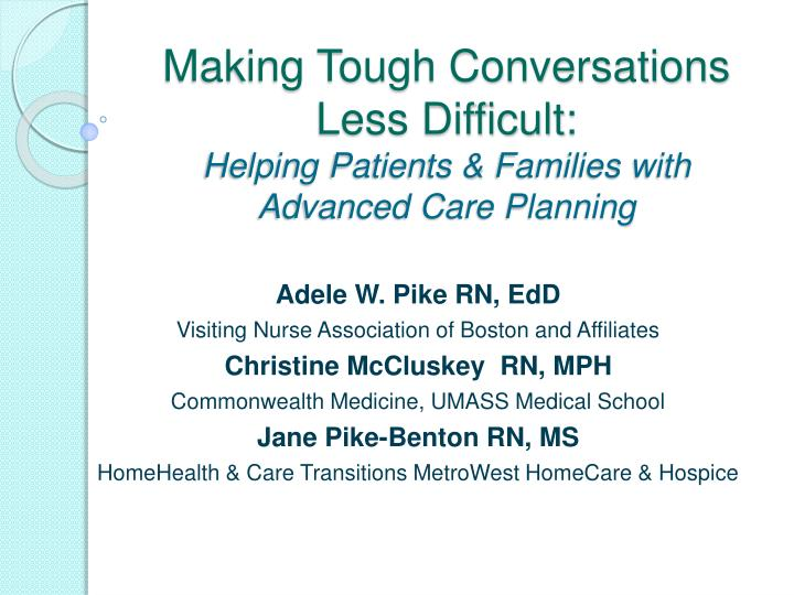 PPT - Making Tough Conversations Less Difficult: Helping
