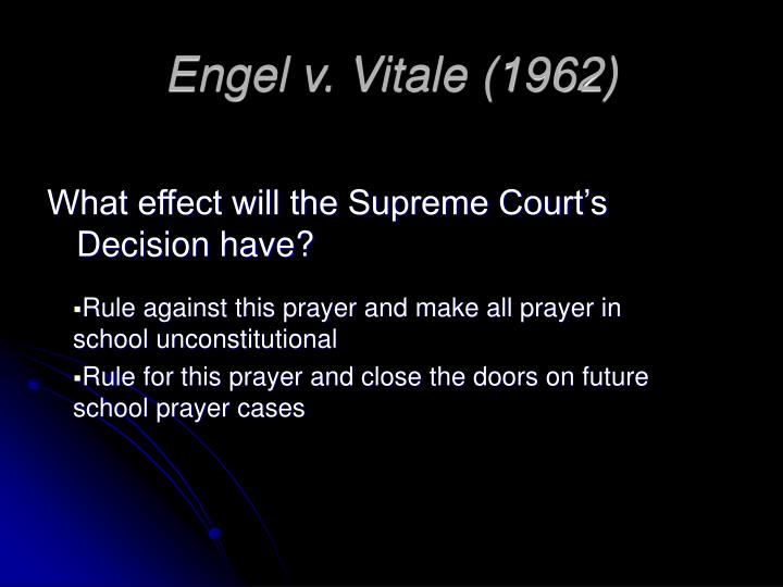 ruling out school prayer 24-6-2012 like us   president jfk reacts to united states supreme court ruling that prayer in the classroom is.