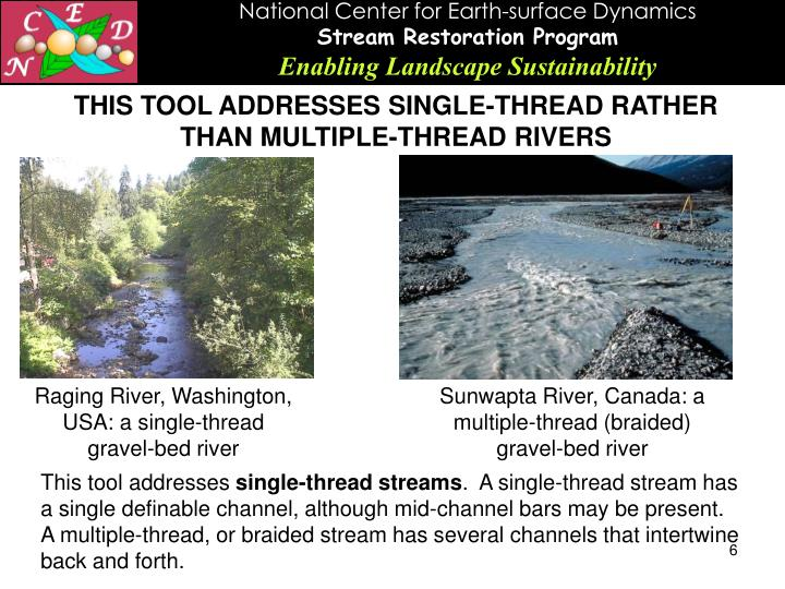 THIS TOOL ADDRESSES SINGLE-THREAD RATHER THAN MULTIPLE-THREAD RIVERS
