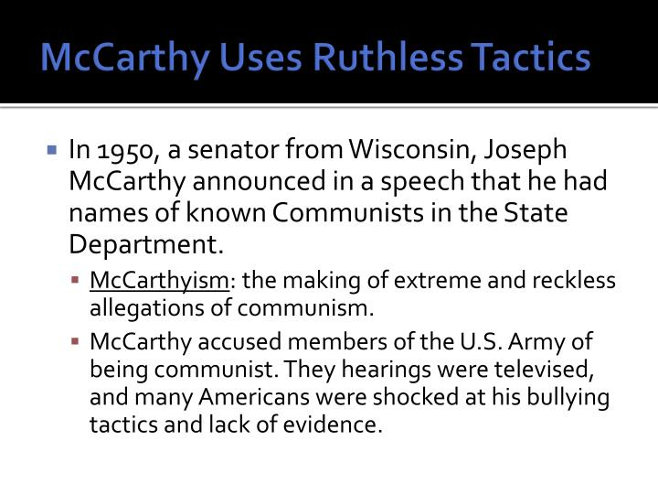 McCarthy Uses Ruthless Tactics