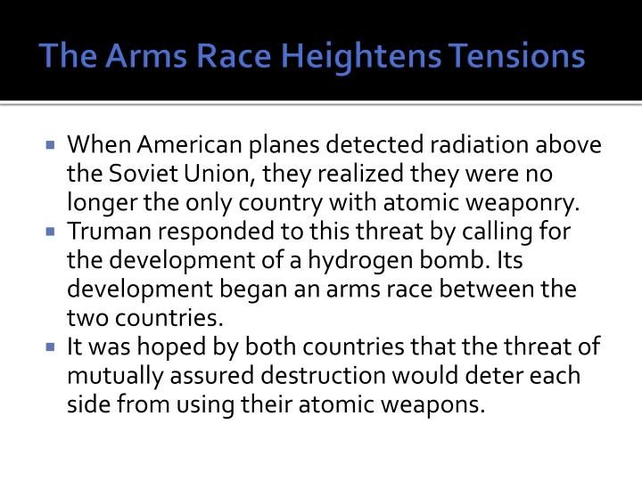 The arms race heightens tensions