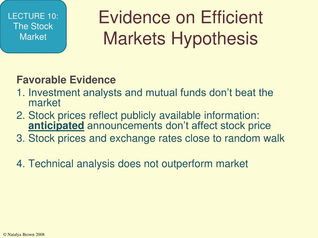 Evidence on Efficient Markets Hypothesis