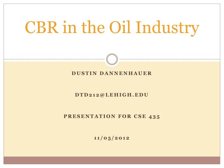 cbr in the oil industry n.