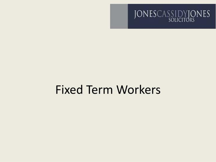 fixed term workers n.