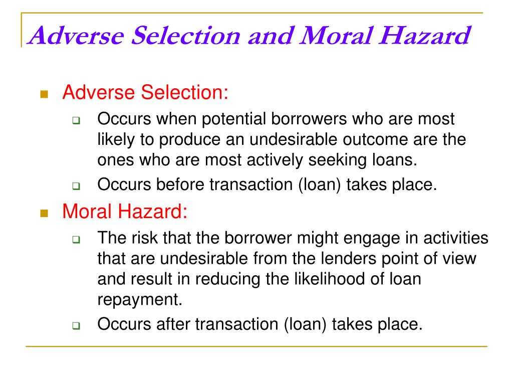 Adverse Selection and Moral Hazard