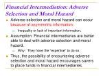 financial intermediation adverse selection and moral hazard