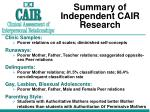 summary of independent cair research
