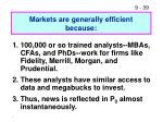 markets are generally efficient because