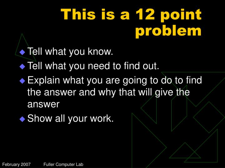 This is a 12 point problem