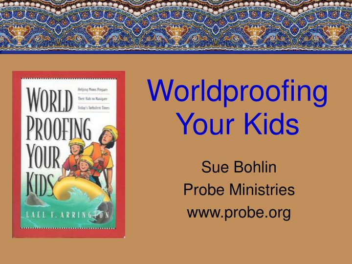 worldproofing your kids n.
