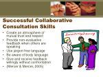 successful collaborative consultation skills