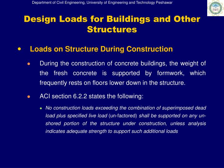 Design Loads for Buildings and Other Structures