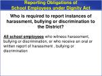 reporting obligations of school employees under dignity act