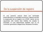 de la suspensi n de registro
