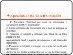 requisitos para la cancelaci n2