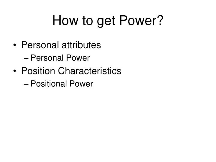 How to get Power?
