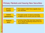 primary markets and issuing new securities