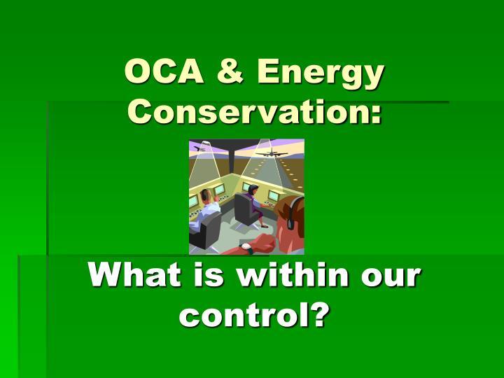 OCA & Energy Conservation: