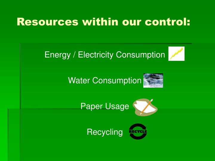 Resources within our control: