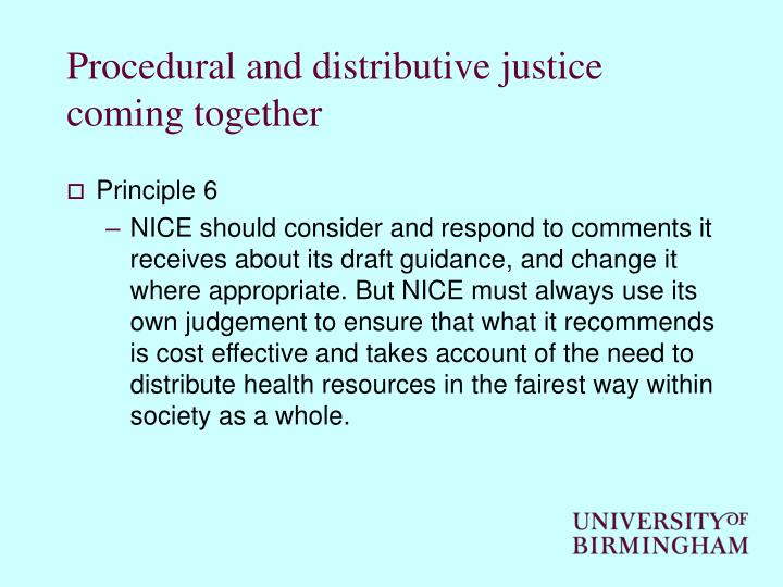 Procedural and distributive justice coming together