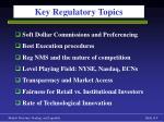 key regulatory topics