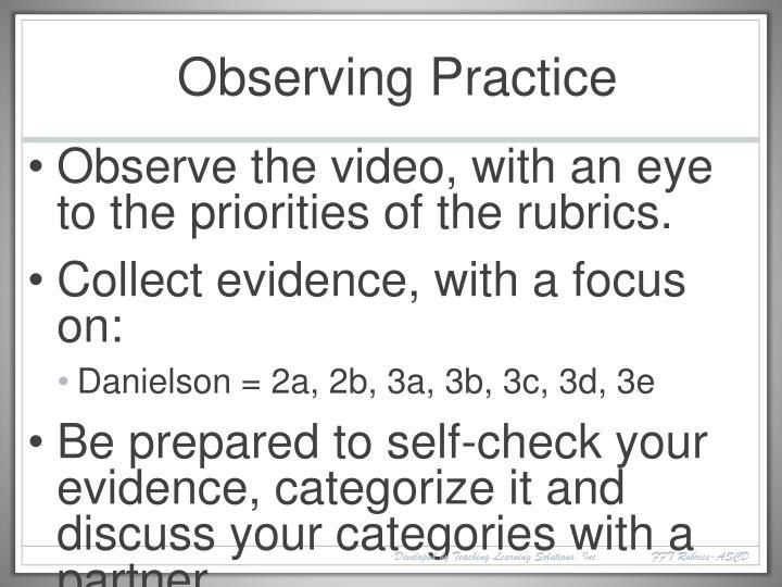 Observing Practice
