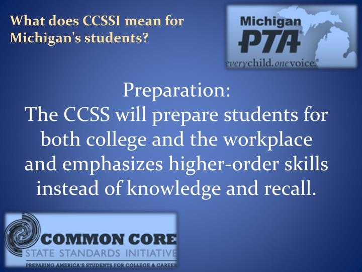 What does CCSSI mean for Michigan's students?