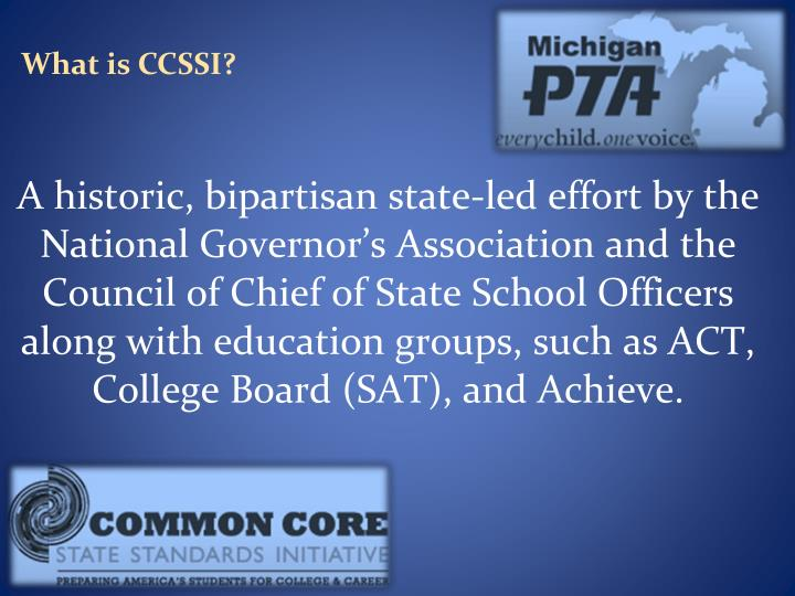What is CCSSI?